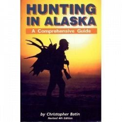 Hunting in Alaska: A Comprehensive Guide