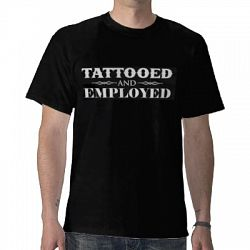 tattooed and employed tshirt sale prices deals