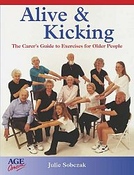 Alive and Kicking: Exercises for the Older Adult