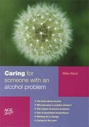 Caring for Someone with an Alcohol Problem