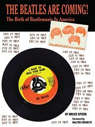 The Beatles Are Coming! : The Birth of Beatlemania in America