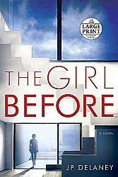 The Girl Before - A Novel by JP Delaney - Hardcover