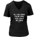 Own Your Own T-shirt - District Womens V-Neck / Black / 2XL