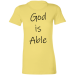 """God Is Able"" Women's T-Shirt - Yellow / S"